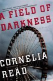A Field of Darkness (Madeline Dare, #1)