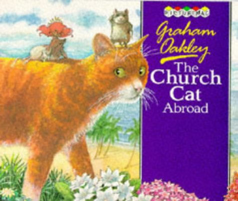 The Church Cat Abroad (The Church Mice #2)