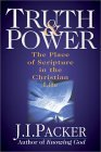 Truth & Power: The Place of Scripture in the Christian Life