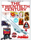 The Usborne History of the Twentieth Century