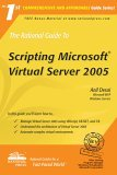 The Rational Guide to Scripting Microsoft Virtual Server 2005