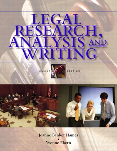 Legal Research, Analysis, and Writing by Joanne Banker Hames