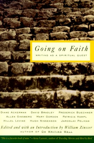 Going on Faith: Writers on a Spiritual Quest