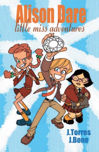 The Collected Alison Dare, Little Miss Adventures