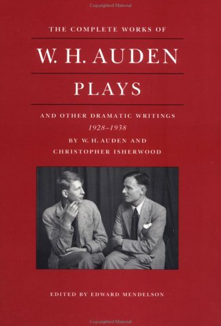 The Complete Works of W.H. Auden by W.H. Auden