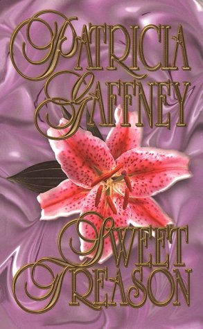 Sweet Treason by Patricia Gaffney