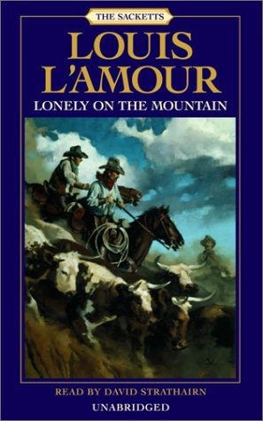 Lonely on the Mountain (Sackett) by Louis L'Amour