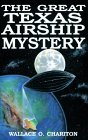 The Great Texas Airship Mystery