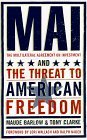 Mai: The Multilateral Agreement on Investment and the Threat to American Freedom