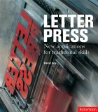Letterpress: New Applications for Traditional Skills