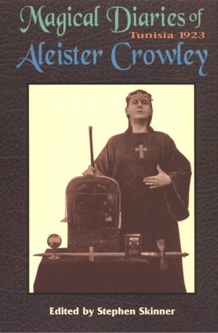 The Magical Diaries of Aleister Crowley by Aleister Crowley