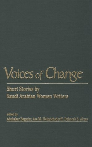 Voices of Change: Short Stories by Saudi Arabian Women Writers