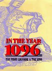 In the Year 1096: The First Crusade and the Jews