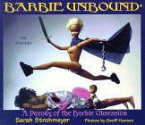 Barbie Unbound: A Parody of the Barbie Obsession
