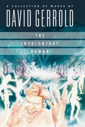 The Involuntary Human by David Gerrold