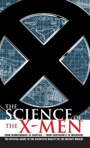The Science of the X-Men by Link Yaco