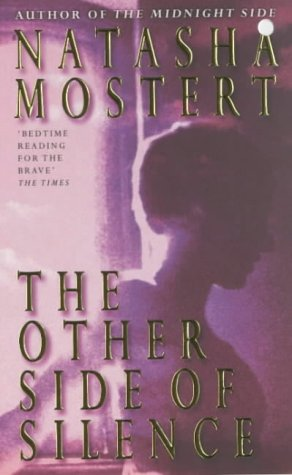 The Other Side Of Silence by Natasha Mostert