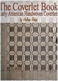 The Coverlet Book Early American Handwoven Coverlets 2 Volume Set