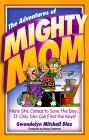Adventures of Mighty Mom