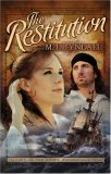 The Restitution by MaryLu Tyndall