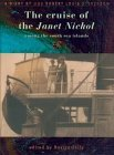 The Cruise of the Janet Nichol Among the South Sea Islands: A Diary