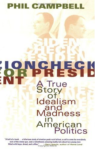 Zioncheck for President by Phillip Campbell
