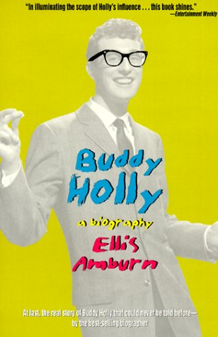 Buddy Holly: A Biography