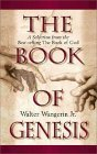 The Book of Genesis: A Selection from the Best-Selling the Book of God