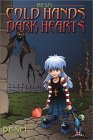 Cold Hands, Dark Hearts: Big Eyes, Small Mouth RPG Supplement