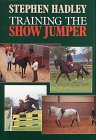 Training the Show Jumper by Stephen Hadley