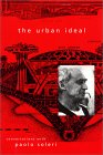 The Urban Ideal: Conversations with Paolo Soleri