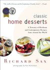 Classic Home Desserts: A Treasury of Heirloom and Contemporary Recipes from Around the World