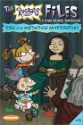 Tale of the Unfinished Masterpiece (Rugrats Files, #4)