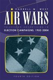 Air Wars: Television Advertising in Election Campaigns, 1952-2004