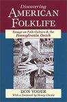 Discovering American Folklife: Studies In Ethnic, Religious, And Regional Culture