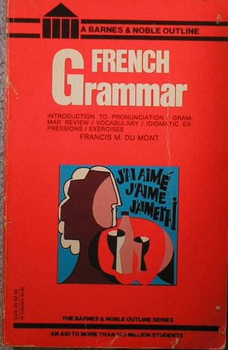 French Grammar by Francis M. Du Mont