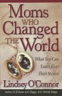 Moms Who Changed the World