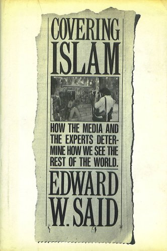 Covering Islam by Edward Said