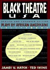 Black Theatre USA: Plays by African Americans, 1847 to Today