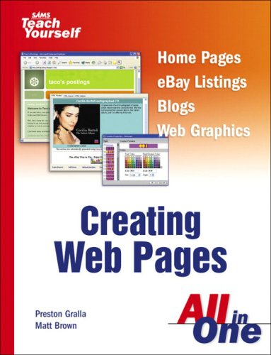 Sams Teach Yourself Creating Web Pages All in One by Preston Gralla