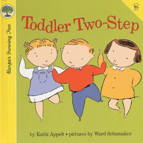 Toddler Two-Step by Kathi Appelt