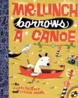Mr. Lunch Borrows a Canoe by J. Otto Seibold
