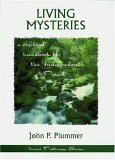 Living Mysteries: A Practical Handbook For The Independent Priest