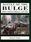 Battle of the Bulge: Hitler's Ardennes Offensive, 1944-1945