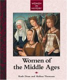 Women in History: Women of the Middle Ages