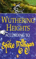 Wuthering Heights According To Spike Milligan