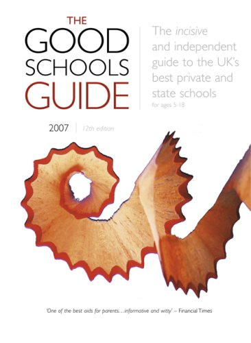 The Good Schools Guide 2007