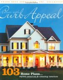 Homes with Curb Appeal: 103 Home Plans with Stylish Exteriors and Amazing Interiors