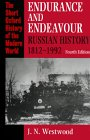 Endurance and Endeavour: Russian History 1812-1992