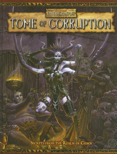 Tome of Corruption: Secrets from the Realm of Chaos